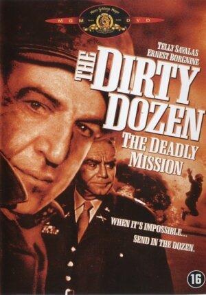 Das dreckige Dutzend 3 - Die tödliche Mission