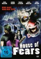 House of Fears - Deine Angst wird dich töten