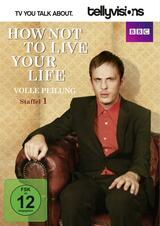 How Not to Live Your Life - Volle Peilung - Poster