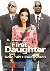 First Daughter - Date mit Hindernissen