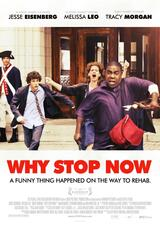 Why Stop Now - Poster