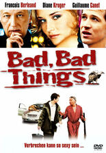 Bad, Bad Things