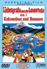 Liebesgrüße aus der Lederhose 7: Kokosnüsse und Bananen - Poster