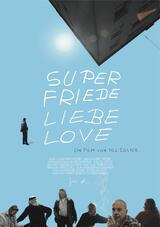 Super Friede Liebe Love - Poster