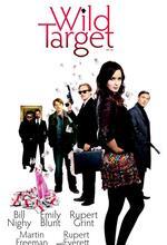 Wild Target - Sein schärfstes Ziel Poster