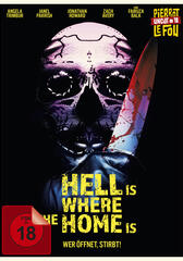 Hell Is Where The Home Is