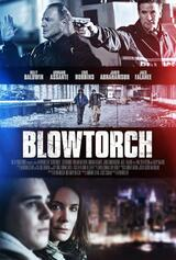 Blowtorch - Poster