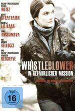 Whistleblower - In gefährlicher Mission Poster