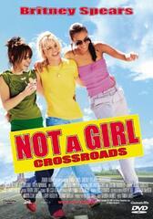 Not a Girl - Crossroads