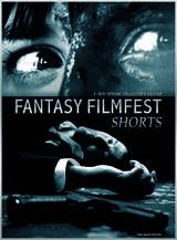 Fantasy Filmfest Shorts - Poster