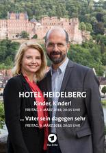 Hotel Heidelberg: Kinder, Kinder!