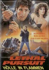 Lethal Pursuit - Hölle in Flammen