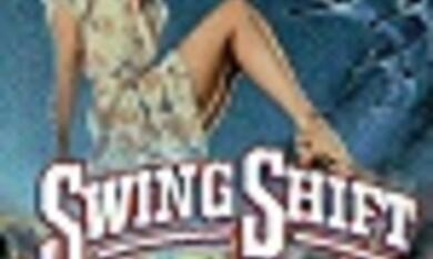 Swing Shift - Liebe auf Zeit - Bild 1