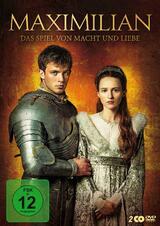 Maximilian - Das Spiel von Macht und Liebe - Poster