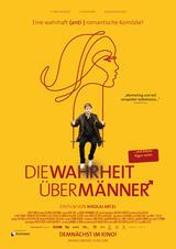 Die Wahrheit über Männer - Eine Anti-Romantische Komödie - Poster
