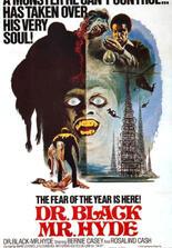 Dr. Black, Mr. Hyde - Das Monster von London