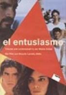 El Entusiasmo - Der Enthusiasmus