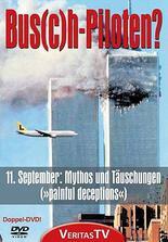 Bus(c)h-Piloten – 11. September: Mythos und Täuschungen