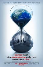 Immer noch eine unbequeme Wahrheit - Unsere Zeit läuft Poster