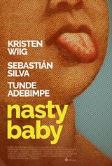 Nasty Baby - Poster