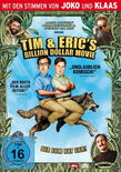 Tim and erics billion dollar movie cover