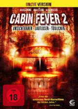 Cabin Fever 2: Spring Fever - Poster