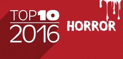 Top 10 der besten Horrorfilme 2016