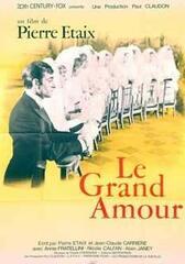 Le grand amour - Wahre Liebe rostet nicht