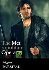 The Metropolitan Opera: Parsifal
