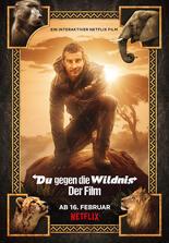 Du gegen die Wildnis - Der Film
