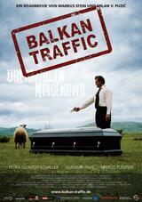 Balkan Traffic - Übermorgen Nirgendwo - Poster
