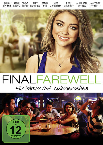 Final Farewell - Für immer auf Wiedersehen mit Sarah Hyland
