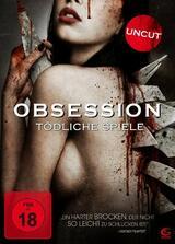 Obsession - Tödliche Spiele - Poster