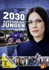 2030 - Aufstand der Jungen - Poster