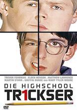 Die Highschool Trickser