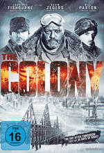 The Colony - Hell Freezes Over Poster