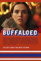 Buffaloed - Poster