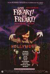 Live Freaky! Die Freaky! - Poster