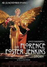 Die Florence Foster Jenkins Story - Poster