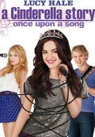 Cinderella Story - Es war einmal ein Lied