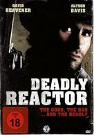 Deadly Reactor