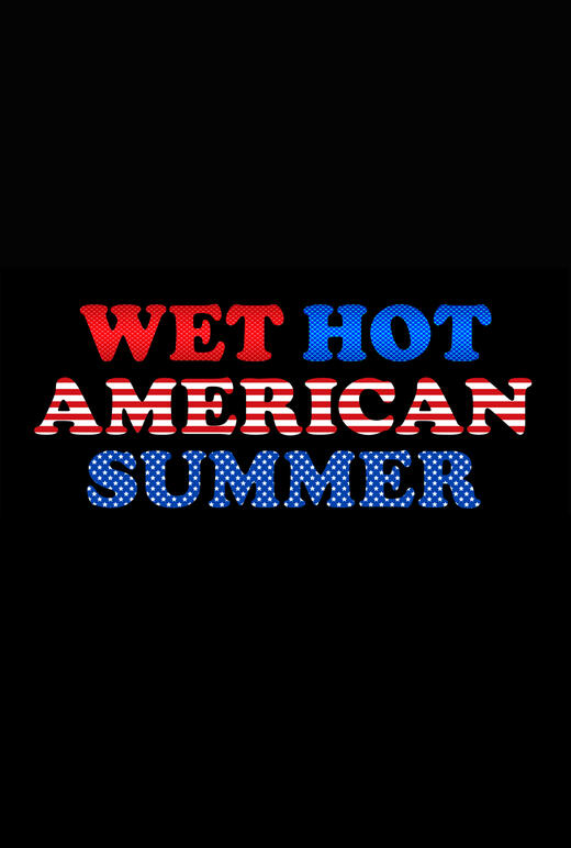 Wet Hot American Summer 10 Years Later Serie 2016 2017