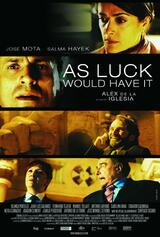 As Luck Would Have It - Poster