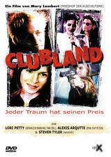Clubland - Jeder Traum hat seinen Preis - Poster