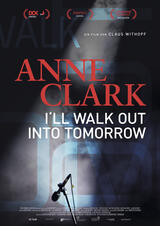 Anne Clark - I'll walk out into tomorrow - Poster