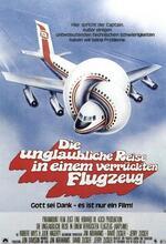 Die unglaubliche Reise in einem verrückten Flugzeug Poster
