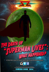 "The Death of ""Superman Lives"": What Happened? - Poster"