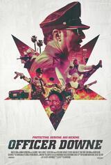 Officer Downe - Seine Stadt. Sein Gesetz. - Poster