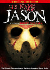 His Name Was Jason: 30 Years of Friday the 13th - Poster