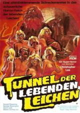 Tunnel der lebenden Leichen - Poster